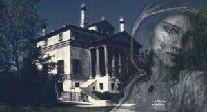 Il fantasma della Malcontenta a Villa Foscari
