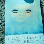 Le urla di Azzurrina fantasma di Montebello