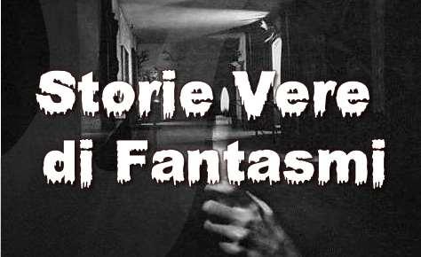 storie vere di fantasmi